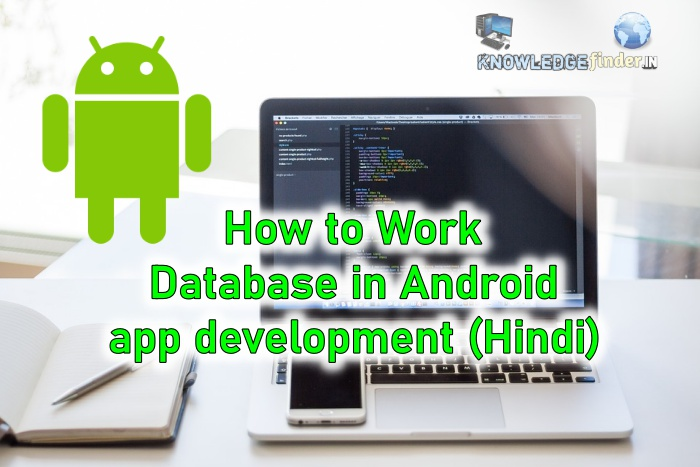 How to Work Database in Android app development